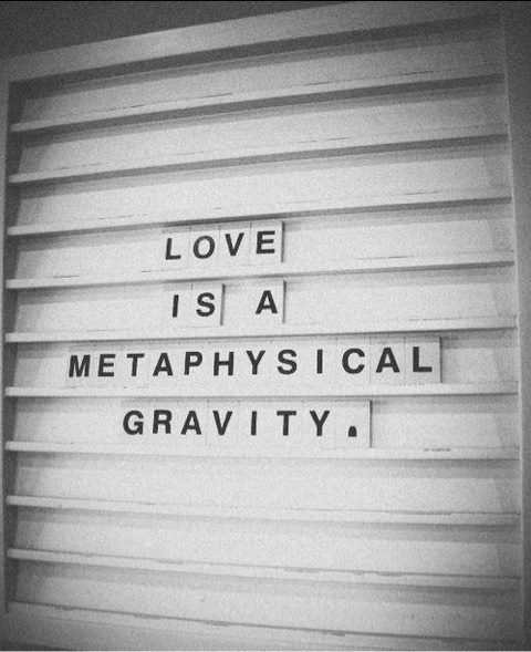 love is a metaphysical gravirty