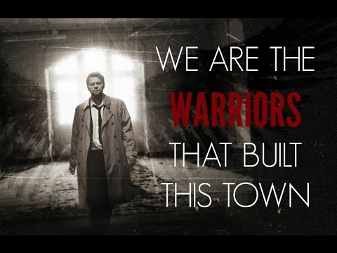 we are the warriors that built this town
