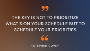 Schedule your Priorities