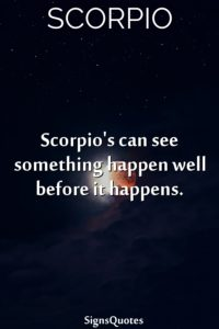 scorpios-can-see-something-happen-well-before-it-happens